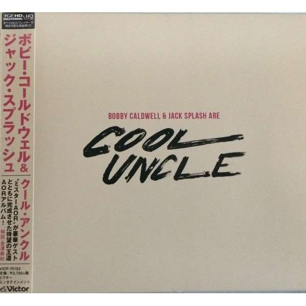 Bobby Caldwell & Jack Splash are Cool Uncle Bobby Caldwell & Jack Splash are Cool Uncle