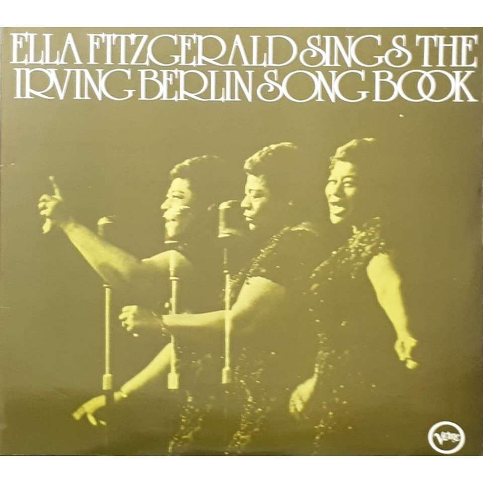 Ella Fitzgerald Ella Fitzgerald Sings The Irving Berlin Songbook