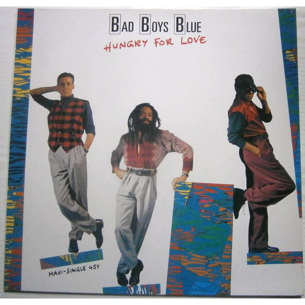 bad boys blue hungry for love