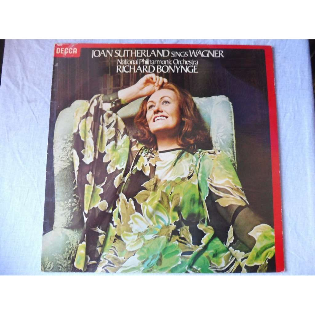 Joan Sutherland - Richar Bonynge Joan Sutherland Sings Wagner - ( stéréo near mint condition )
