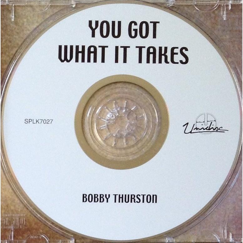 bobby thurston You got what it takes