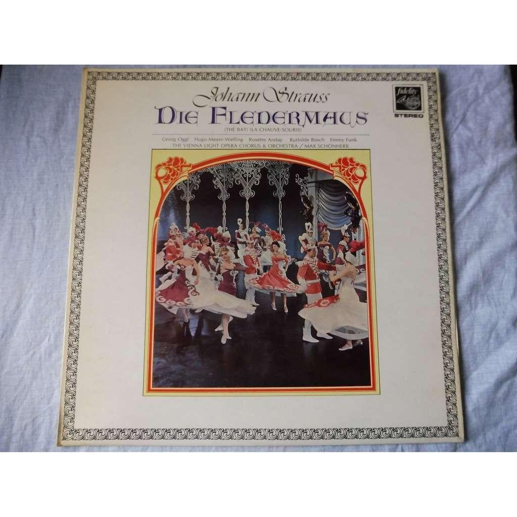 Max Schönherr Johann Strauss : Die Fledermaus - ( stéréo )