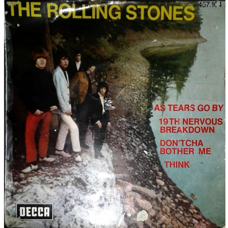 ROLLING STONES 19th nervous breakdown / don'tcha bother me / as tears go by / think