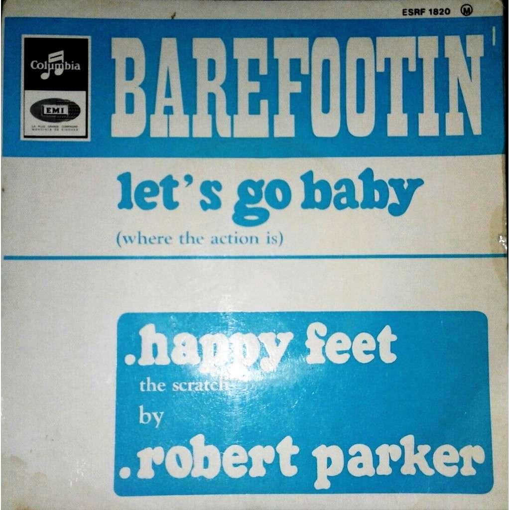 PARKER Robert BAREFOOTIN'