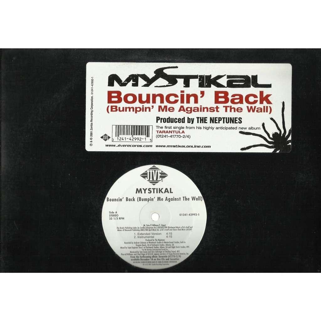 MYSTIKAL bouncin' back (bumpin' me against the wall) / instru  / p***y  crook / instru