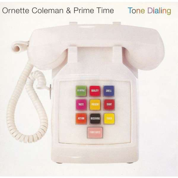 Ornette Coleman & Prime Time Tone Dialing