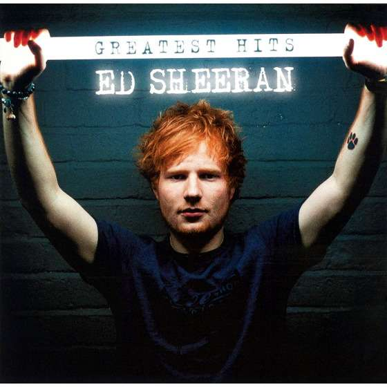 ED SHEERAN GREATEST HITS