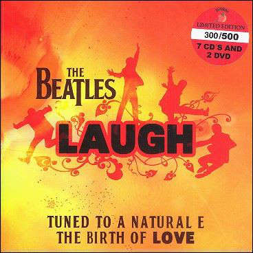 Beatles Laugh (Tuned To A Natural E The Birth Of Love) 7CD + 2DVD BOX SET
