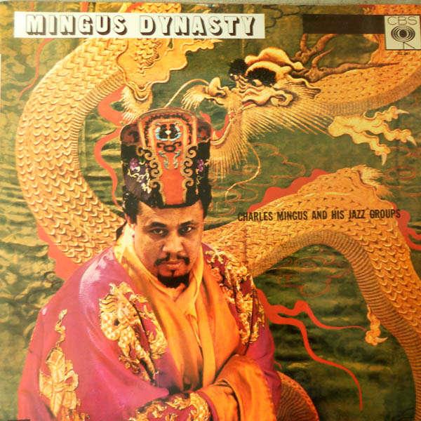 charles mingus Mingus dynasty