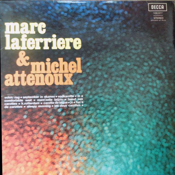 Marc Laferrière & Michel Attenoux Volvic Rag