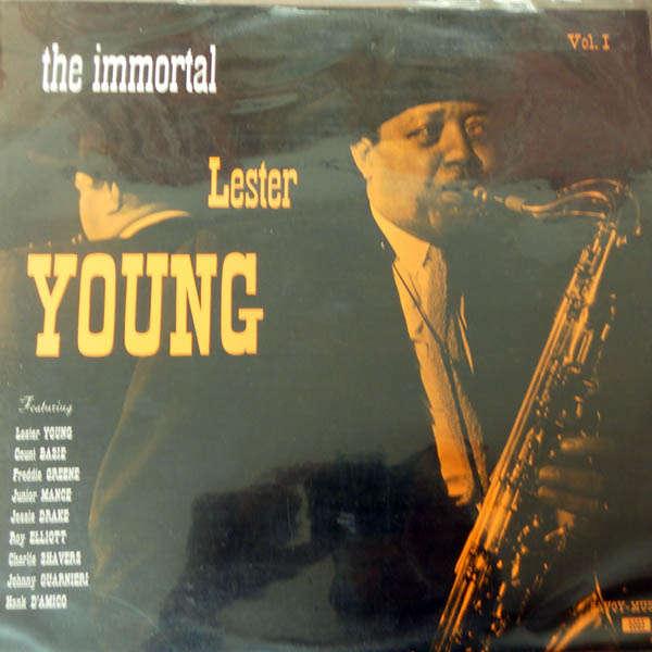 lester young The immortal Vol 1
