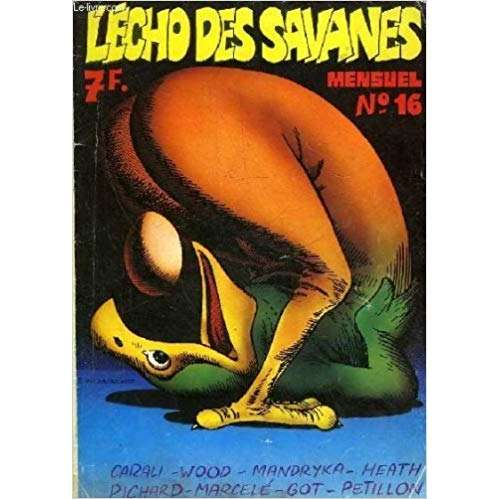 L'écho des Savanes N°16 : Pichard - Carali - Wood - Mandryka - Petillon - Got - Heath