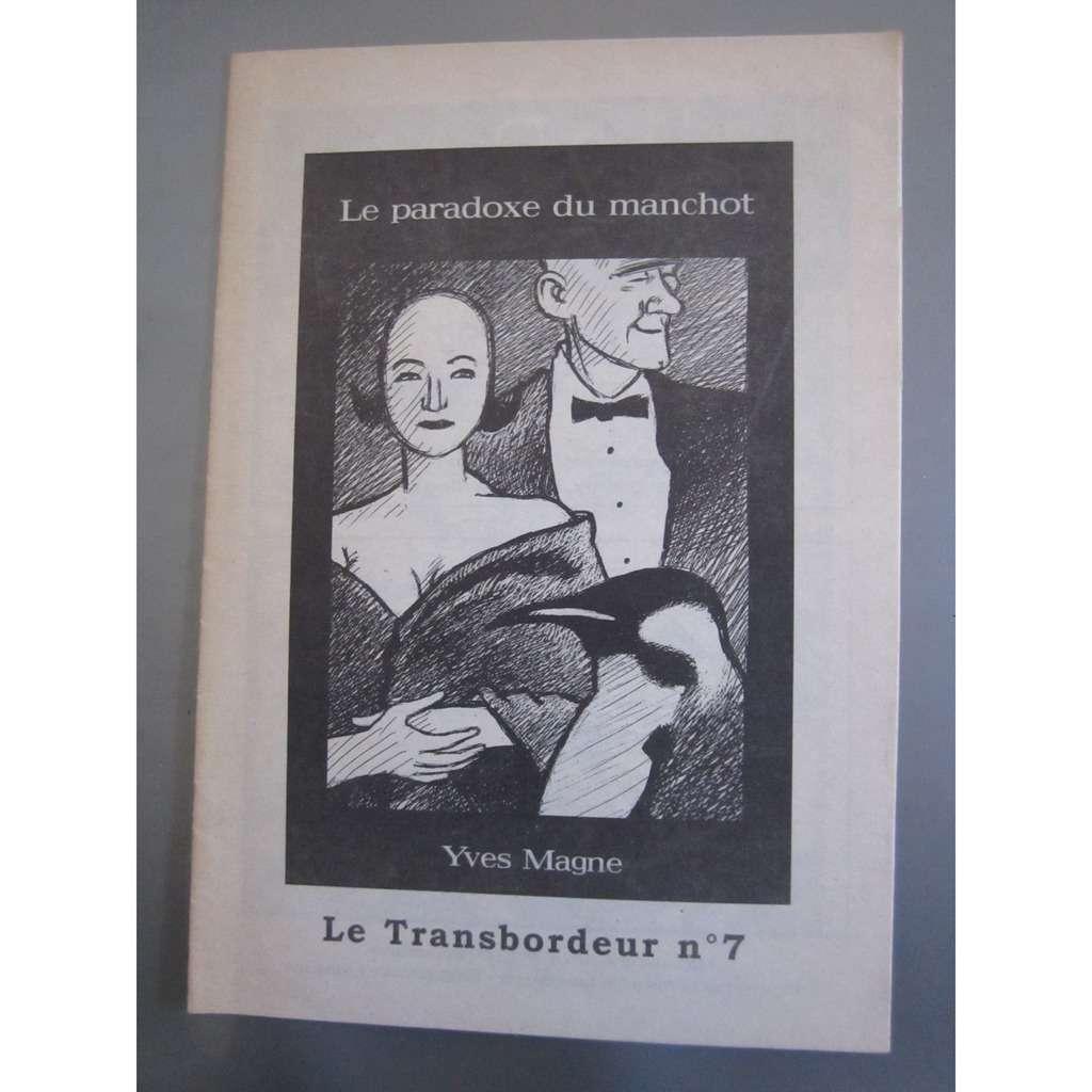 LLe transbordeur Le paradoxe du Manchot . Le transbordeur N°7.