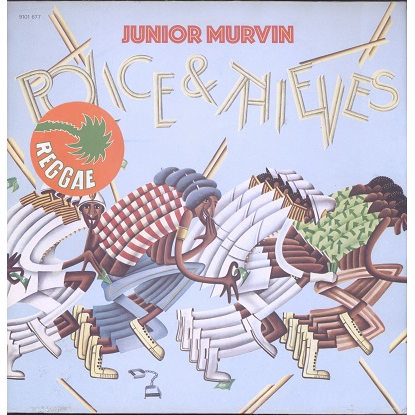 Junior Murvin Police & Thieves