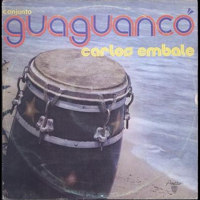 Carlos Embale, conjunto guaguanco Yambu
