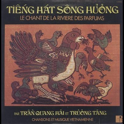 Tran Quang Hai et Truong Tang Tien Hat Song Huong, le chant de la rivière des parfums
