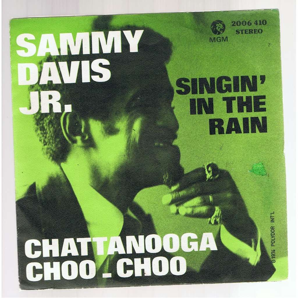 SAMMY DAVIS JR SINGIN' IN THE RAIN / CHATTANOOGA CHOO CHOO