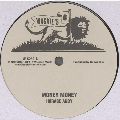 Horace Andy / Al Moodie Money Money / Bull Bay Jumping