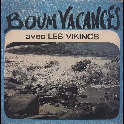 Les Vikings Boum Vacances