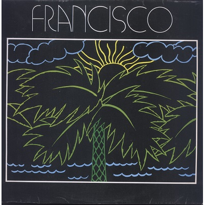 Francisco Sous Le Ciel Des Antilles