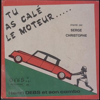 Serge Christophe Tu as calé le moteur / Bidonville