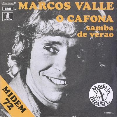 Marcos Valle O Cafona / Samba de verao