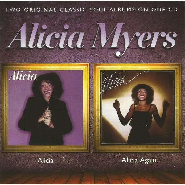 Alicia Myers Alicia / Alicia Again