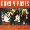 GUNS N' ROSES - Transmissions: Rare Radio & TV Broadcasts (lp) - 33T