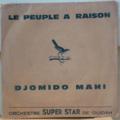 ORCHESTRE SUPER STAR DE OUIDAH - Le peuple a raison / Djomido mahi - 7inch (SP)