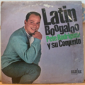 PETE RODRIGUEZ - Latin boogaloo - LP