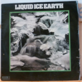 LIQUID ICE - Earth - LP