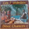 LES 7 VEDETTES - Deux chances - LP