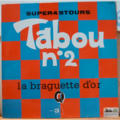 TABOU N 2 - La braguette d'or / Conflit international - 12 inch 45 rpm