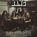 BANG - Mother / Bow To The King (lp) Ltd Edit Gatefold Sleeve With Orange Vinyl -Finland - 33T