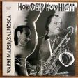 warne marsh/sal moca how deep/how high