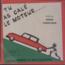 SERGE CHRISTOPHE - Tu as calé le moteur / Bidonville - 45T (SP 2 titres)