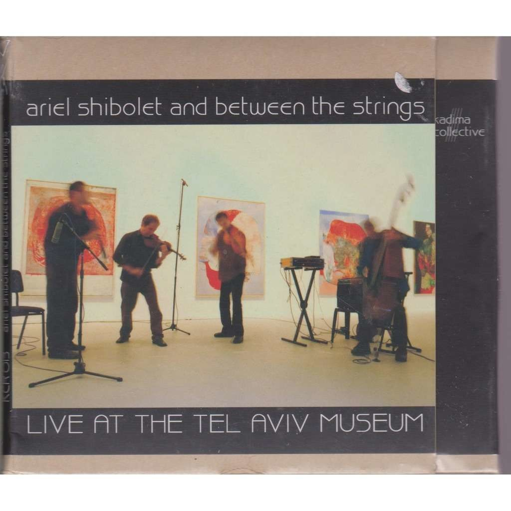 Ariel Shibolet And Between The Strings Trio Live At The Tel Aviv Museum