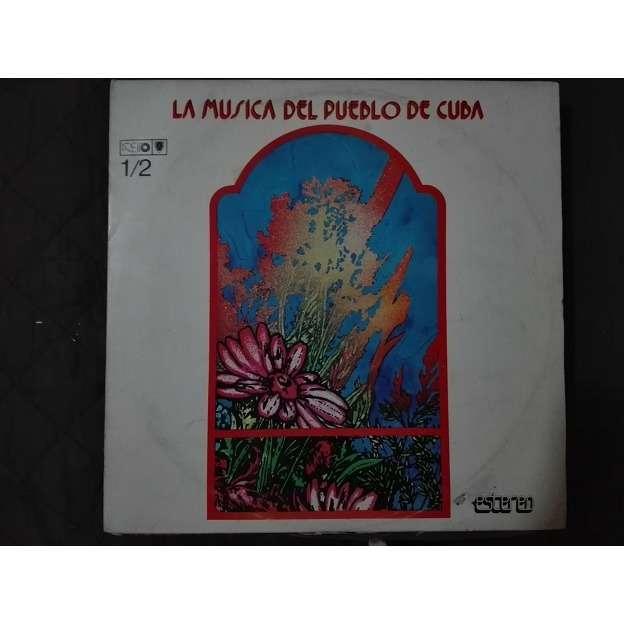 La musica del pueblo de Cuba Variado de ritmos cubanos