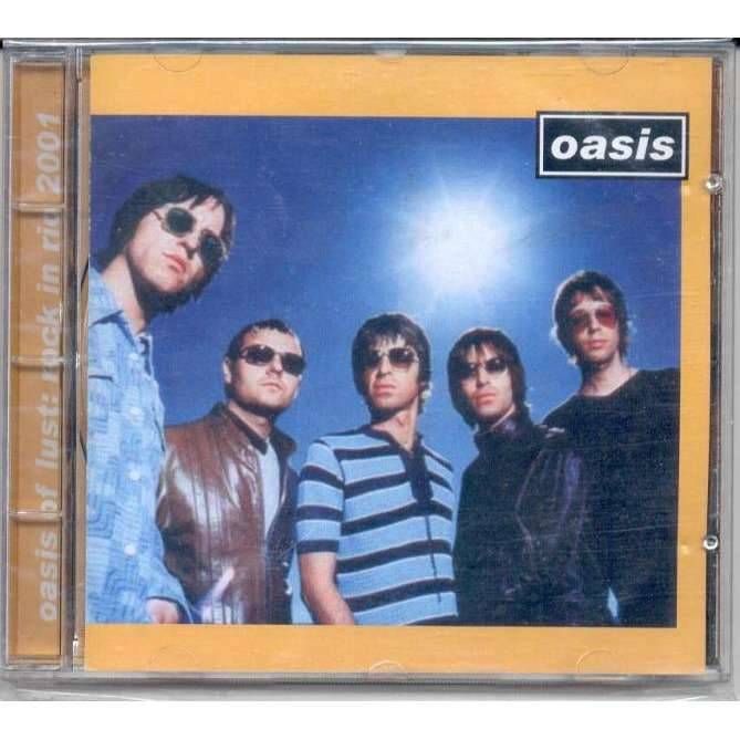 OASIS Oasis Of Lust (Rock in Rio 14.01.2001)