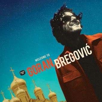 Goran Bregović Welcome to Goran Bregović (Best-of)