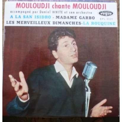 mouloudji chante mouloudji a la san isidro/ madame garbo/ les merveilleux dimanches/ la rouquine