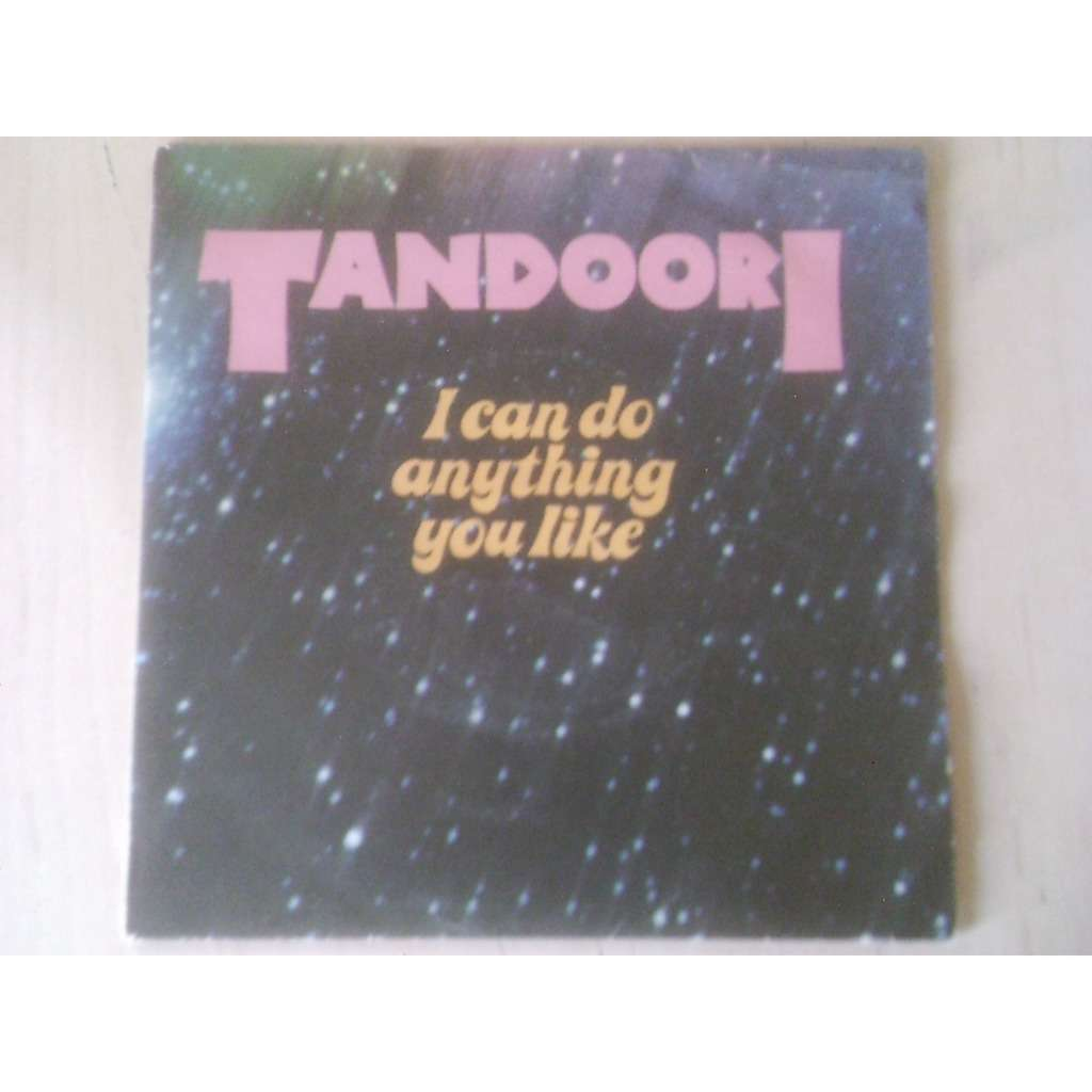 tandoori i can do anything you like / indian disco