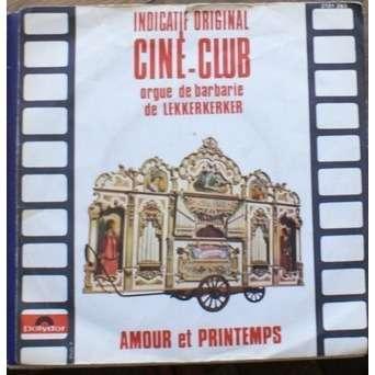 Orgue De Barbarie De Lekkerkerker Indicatif Original Ciné club