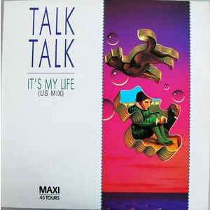 talk talk it's my life (Us Mix)