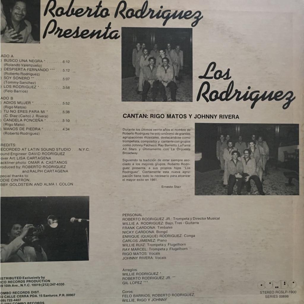 Los Rodriguez Roberto Rodriguez presenta