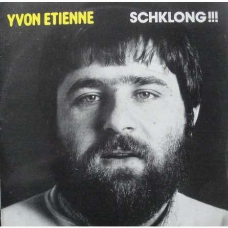 Etienne Yvon Schklong !!!