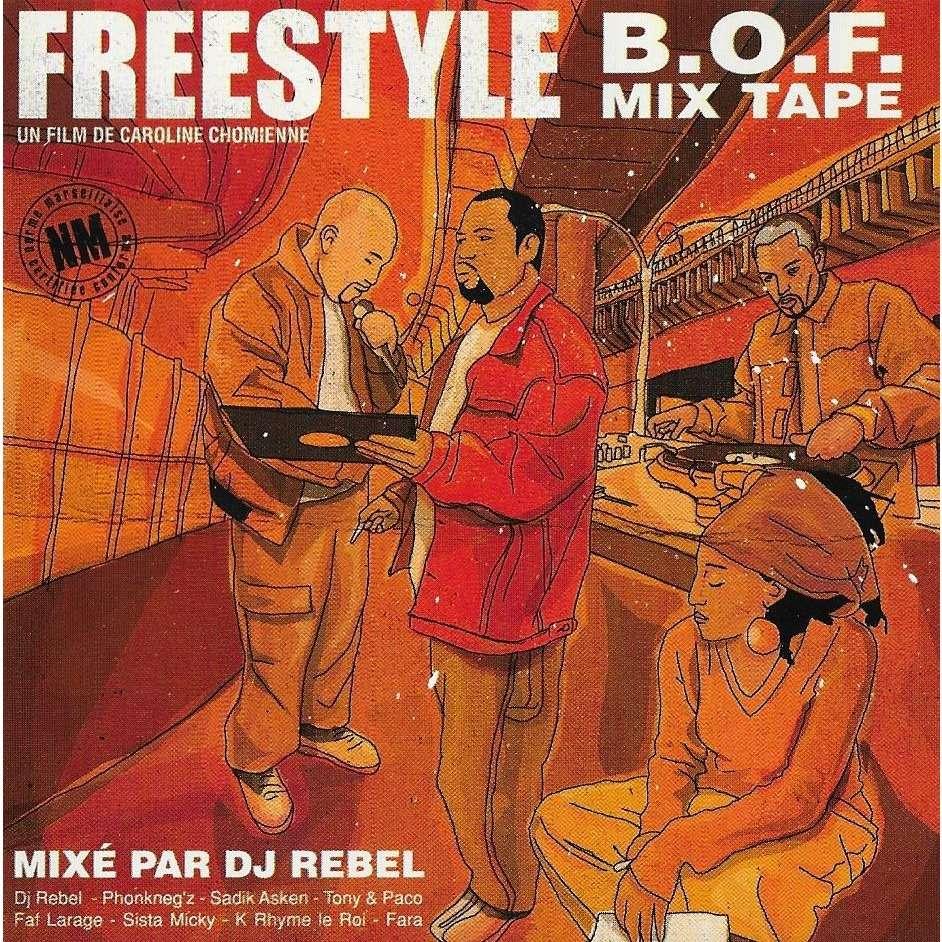DJ Rebel w/K Rhyme le Roi, Phonkneg'z, Sadik Asken Freestyle - B.O.F. Mix Tape
