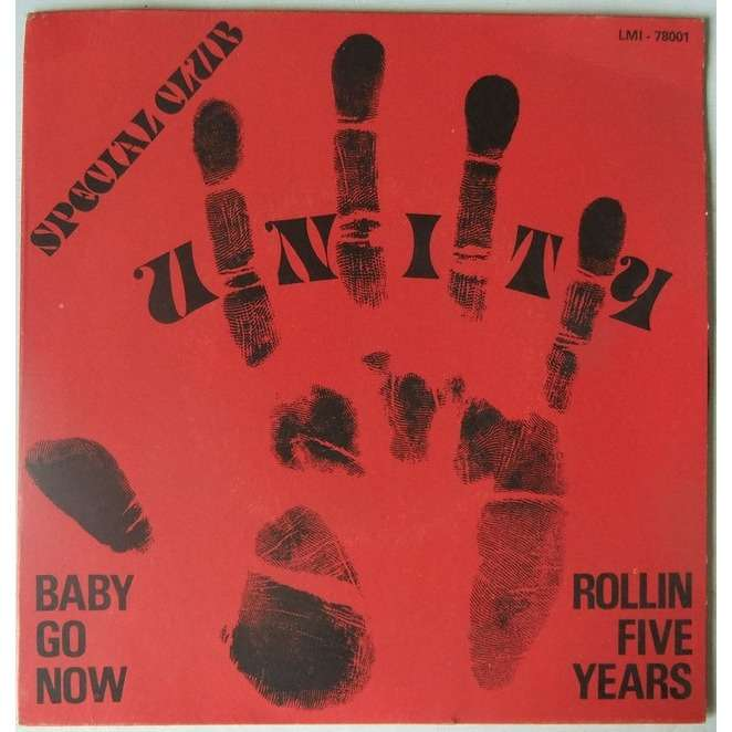 unity baby go now / rollin five years