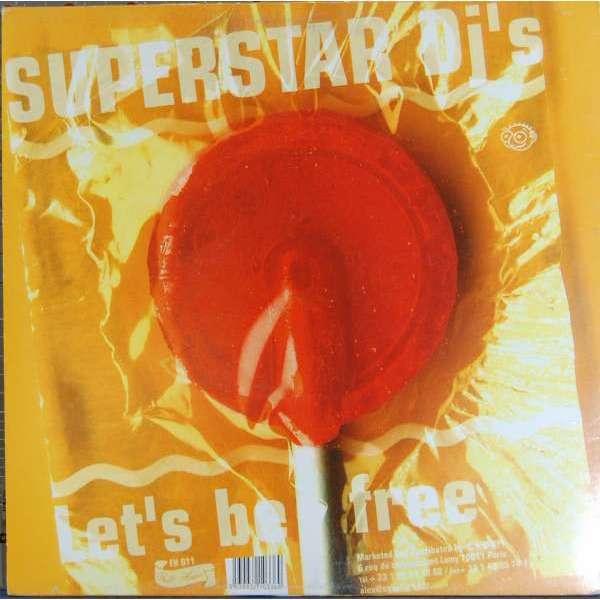 Superstar DJ's Let's Be Free