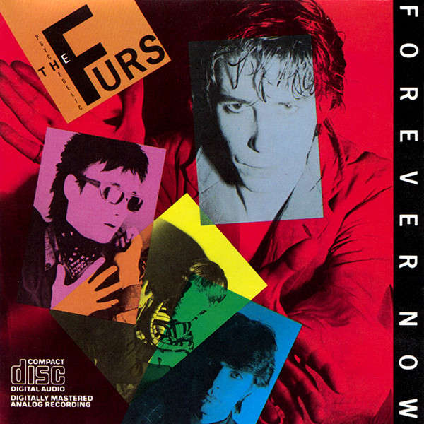 psychedelic furs Forever Now